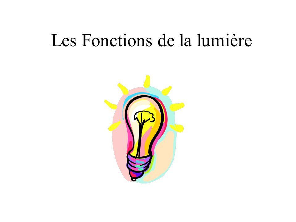 Les Fonctions de la lumière
