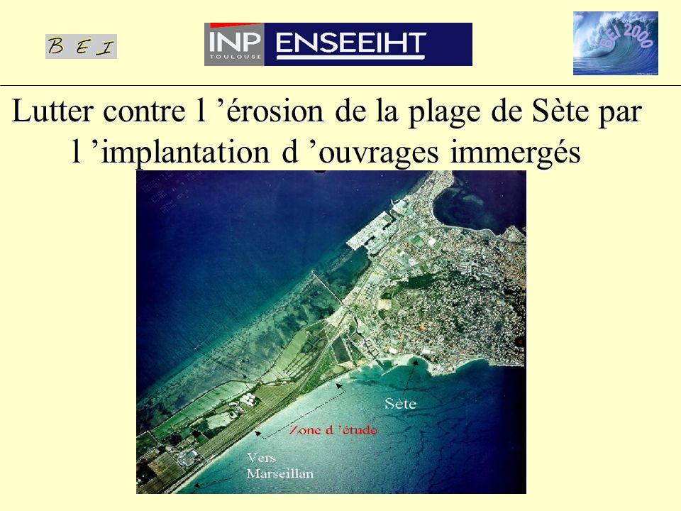 Lutter contre l érosion de la plage de Sète par l implantation d ouvrages immergés