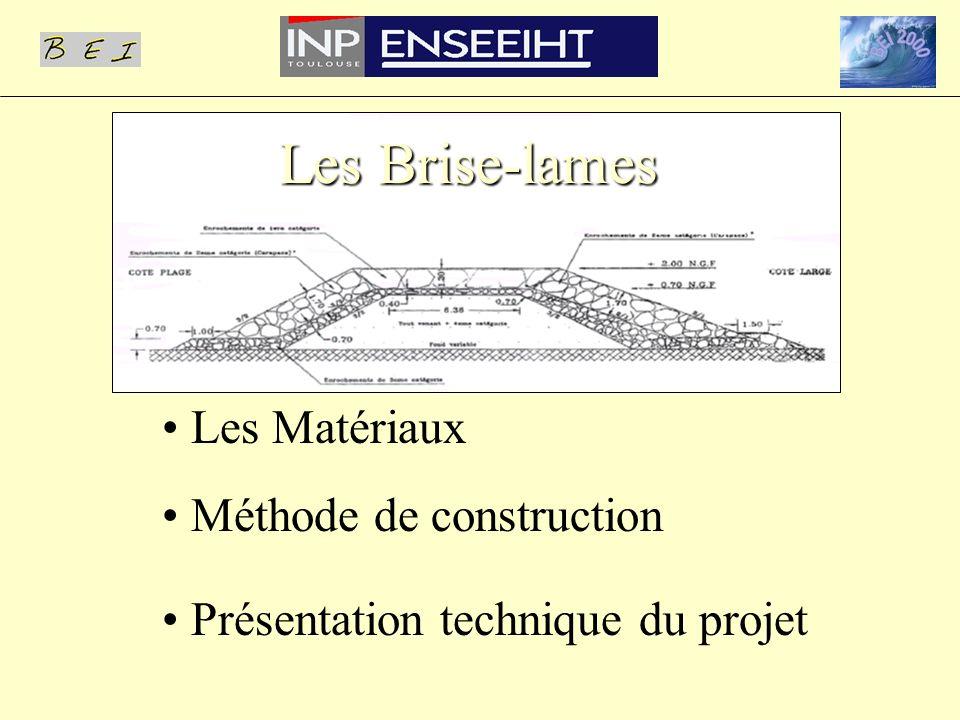 Les Matériaux Méthode de construction Présentation technique du projet Les Brise-lames