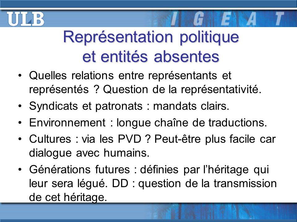 Représentation politique et entités absentes Quelles relations entre représentants et représentés .