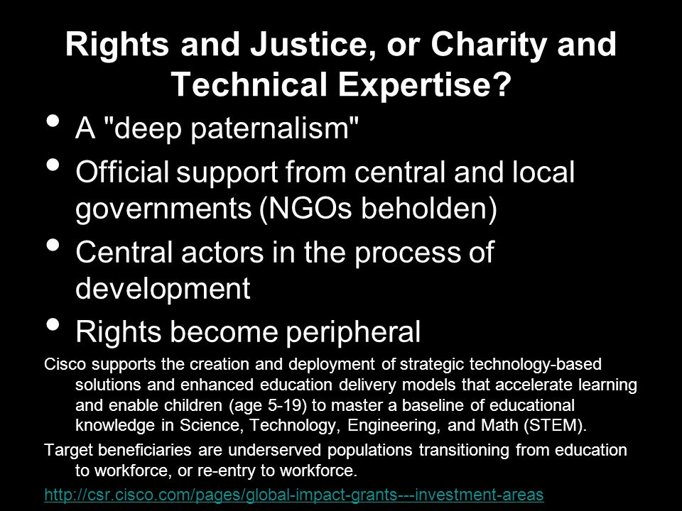 Rights and Justice, or Charity and Technical Expertise.