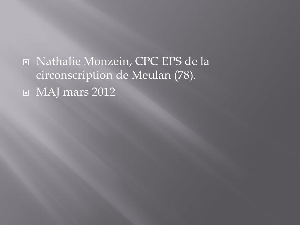Nathalie Monzein, CPC EPS de la circonscription de Meulan (78). MAJ mars 2012