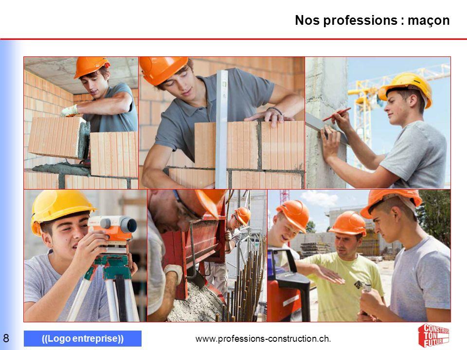 www.professions-construction.ch.((Logo entreprise)) Un grand merci pour votre intérêt.