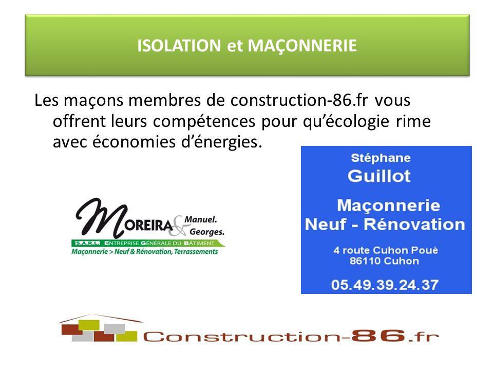 Les maçons membres de construction-86.fr vous offrent leurs compétences pour quécologie rime avec économies dénergies.