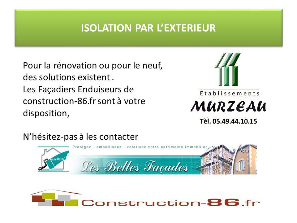 ISOLATION PAR LEXTERIEUR Pour la rénovation ou pour le neuf, des solutions existent.