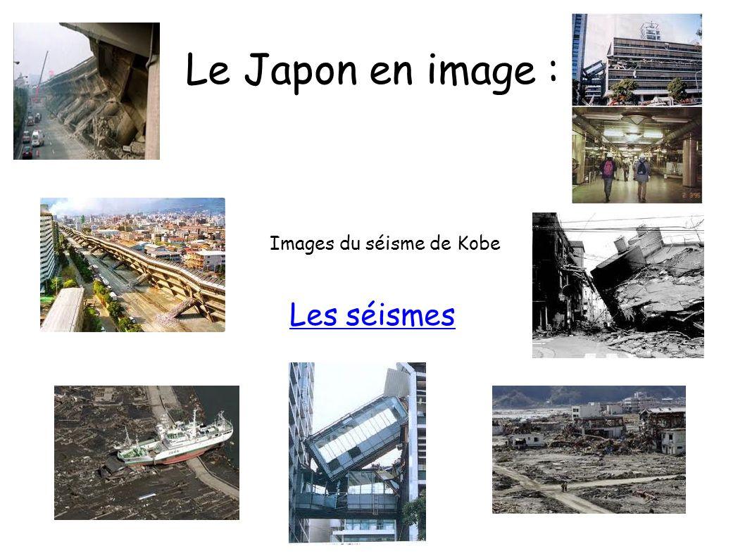 Les séismes Le Japon en image : Images du séisme de Kobe