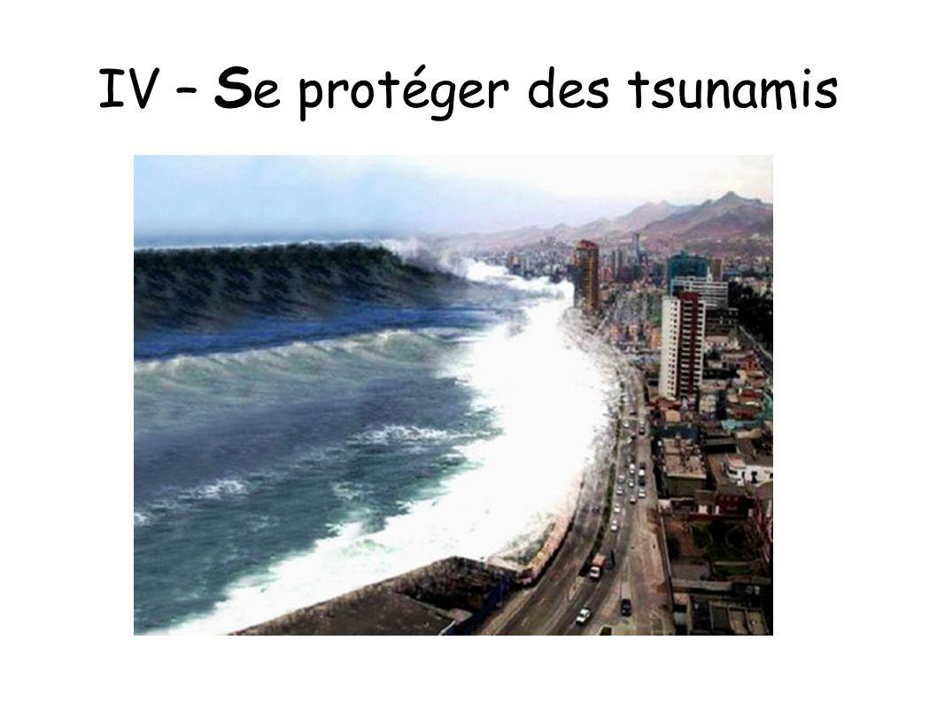 IV – S e protéger des tsunamis