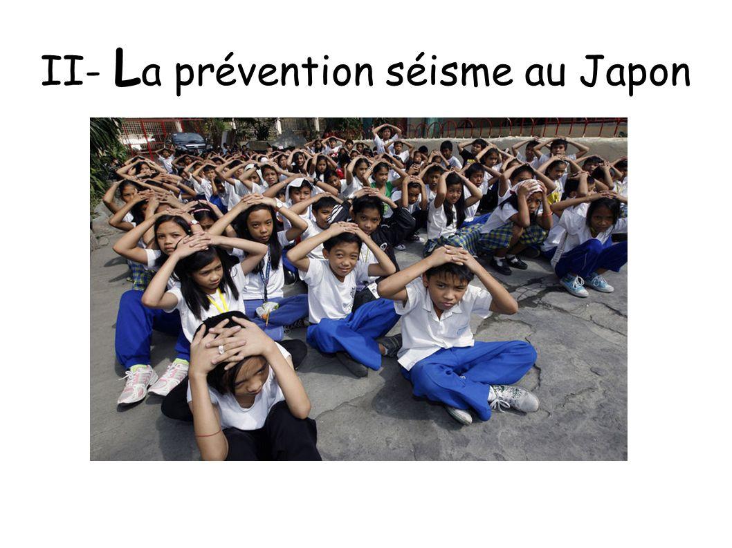 II- L a prévention séisme au Japon