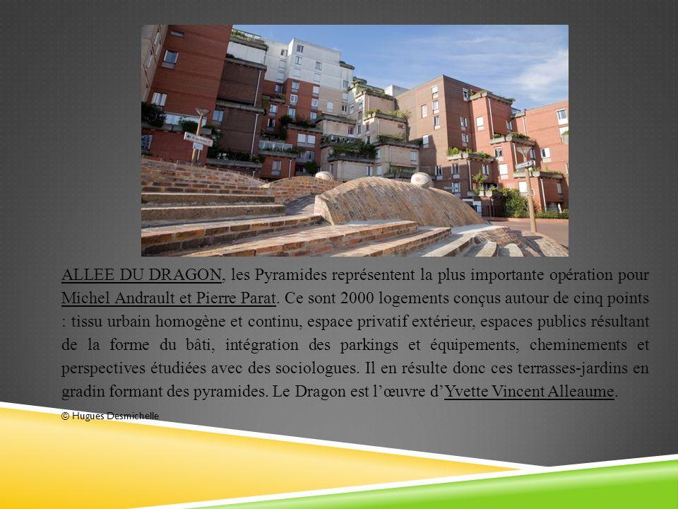 ALLEE DU DRAGON, les Pyramides représentent la plus importante opération pour Michel Andrault et Pierre Parat. Ce sont 2000 logements conçus autour de