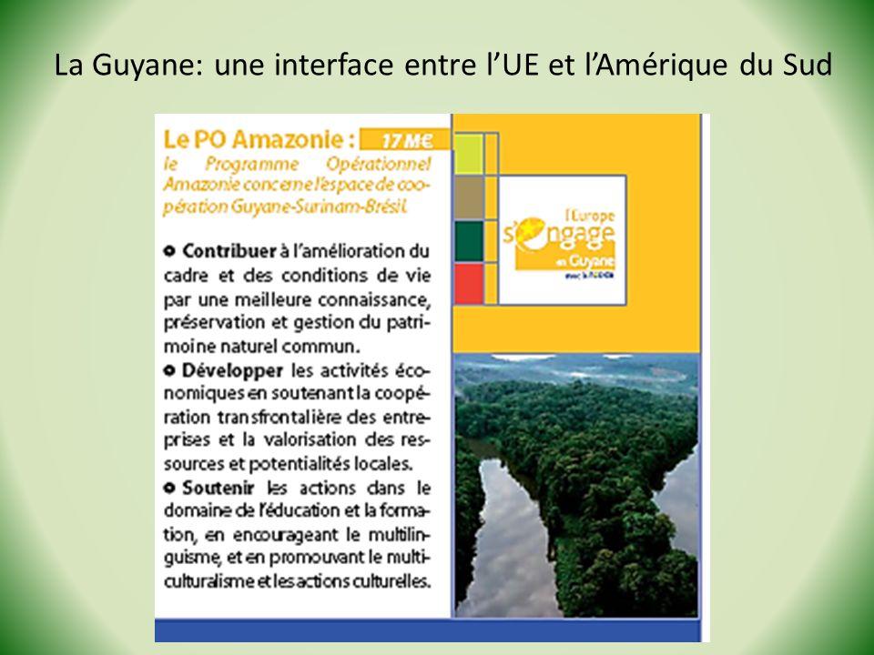 La Guyane: une interface entre lUE et lAmérique du Sud