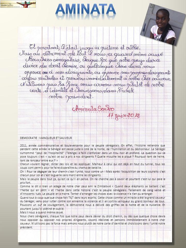 12 DEMOCRATIE : VAINQUEUR ET SAUVEUR 2011, année commémorative et bouleversante pour le peuple sénégalais. En effet, lhistoire retiendra que pendant c