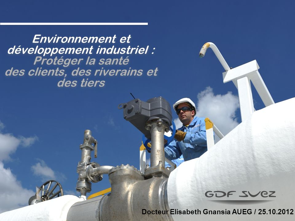 1. Profil de GDF SUEZ AUEG / 25.10.2012