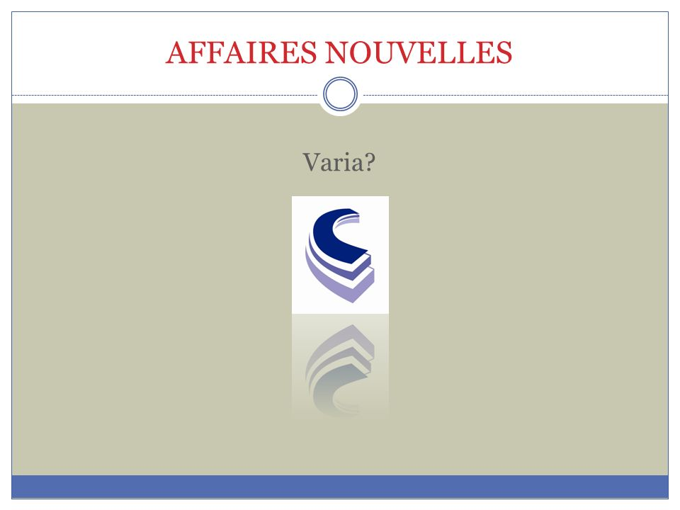 AFFAIRES NOUVELLES Varia?