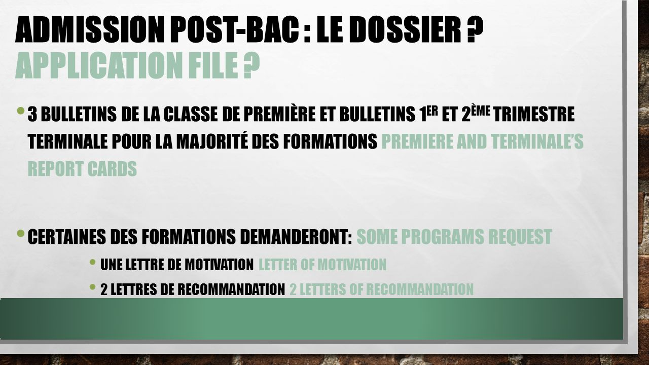ADMISSION POST-BAC : LE DOSSIER .APPLICATION FILE .