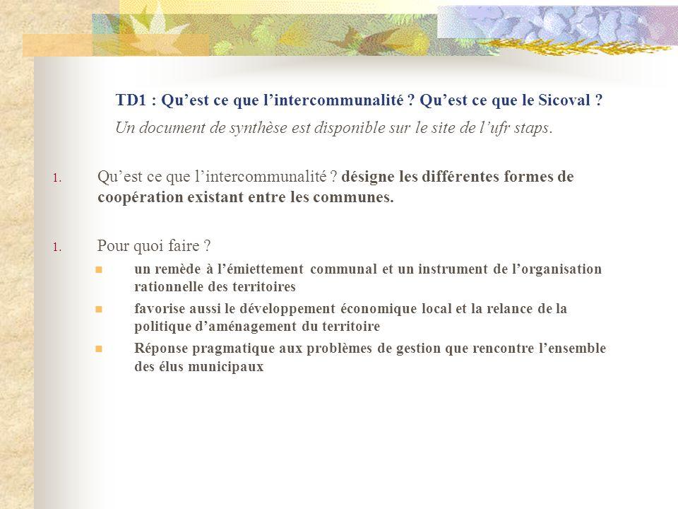 TD1 : Quest ce que lintercommunalité .Quest ce que le Sicoval .