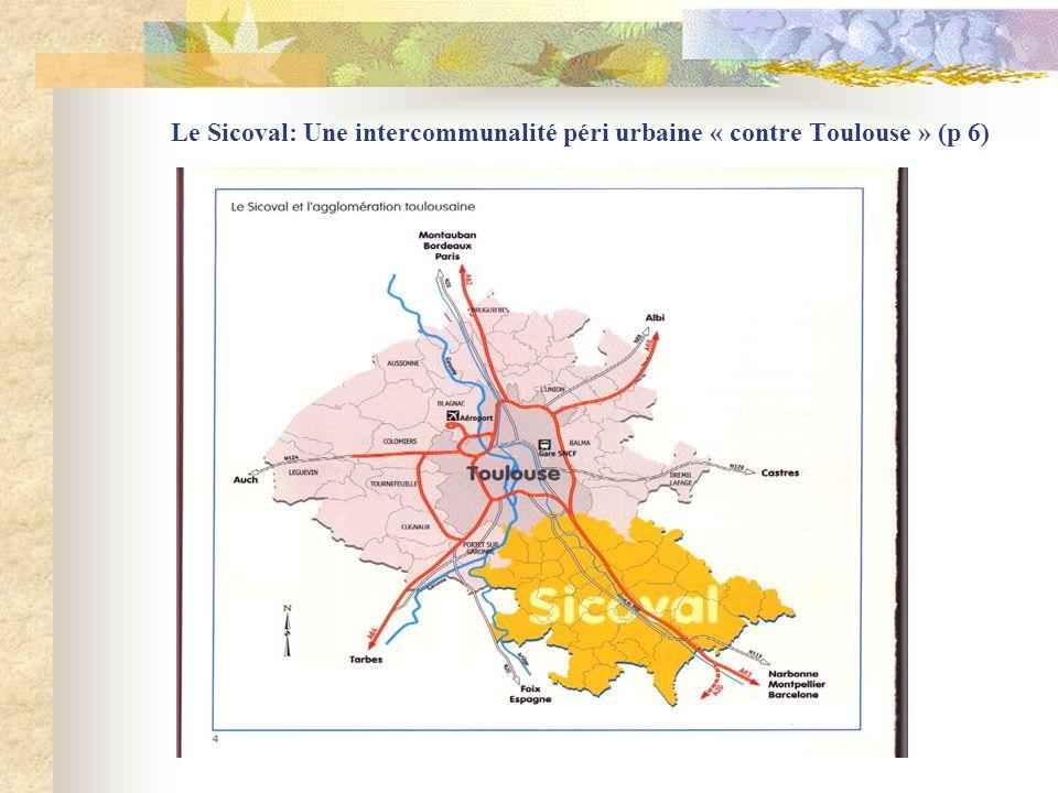 Le Sicoval: Une intercommunalité péri urbaine « contre Toulouse » (p 6)