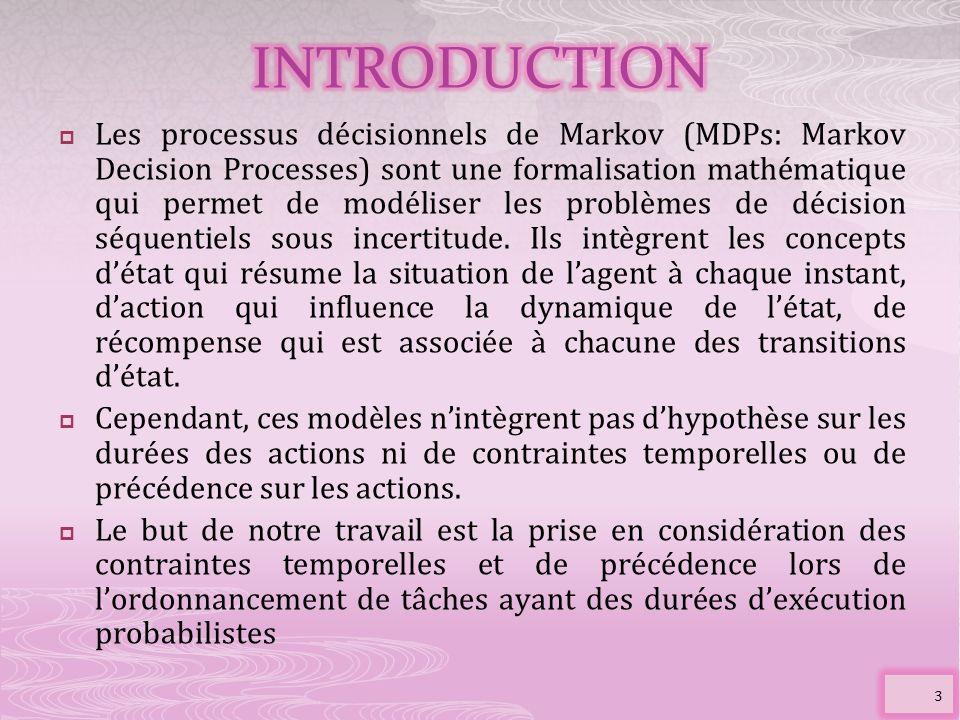Les processus décisionnels de Markov (MDPs: Markov Decision Processes) sont une formalisation mathématique qui permet de modéliser les problèmes de dé