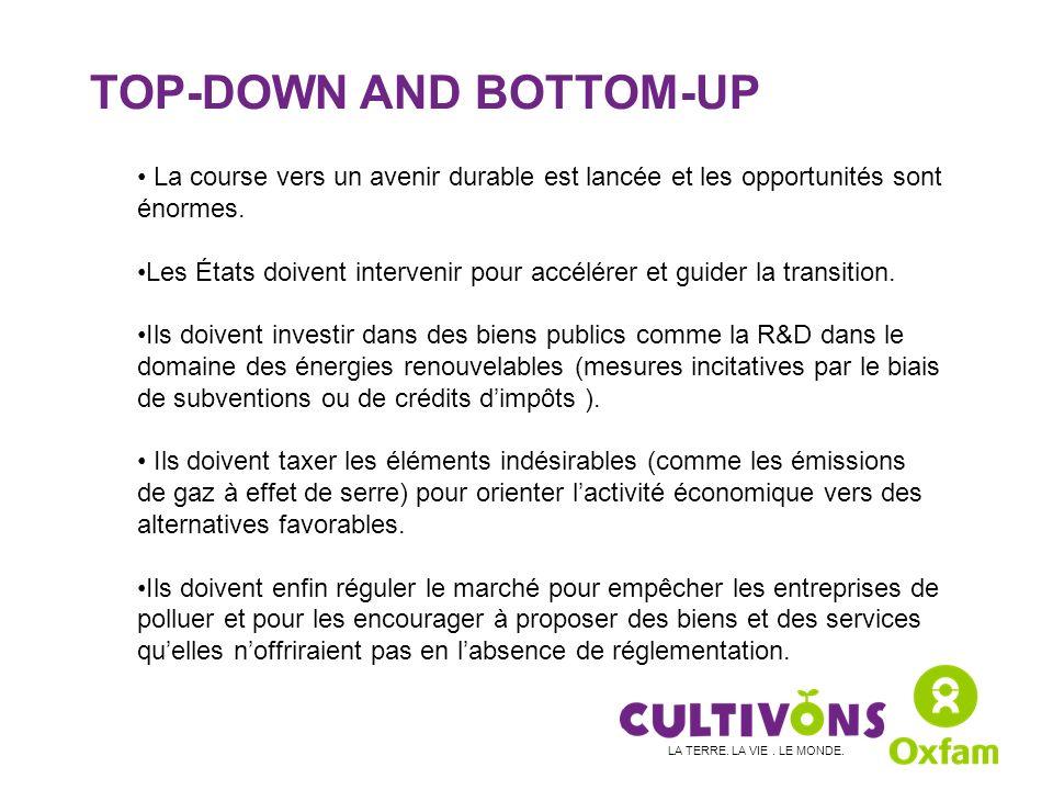TOP-DOWN AND BOTTOM-UP La course vers un avenir durable est lancée et les opportunités sont énormes.