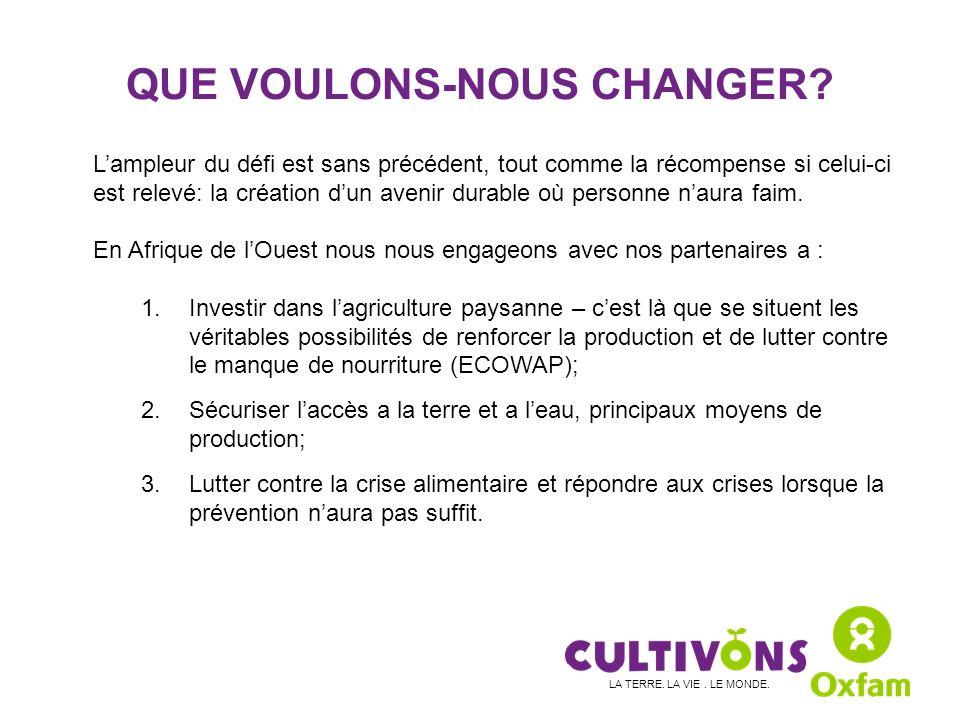 QUE VOULONS-NOUS CHANGER.