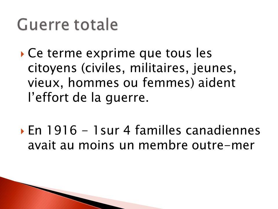 Ce terme exprime que tous les citoyens (civiles, militaires, jeunes, vieux, hommes ou femmes) aident leffort de la guerre.