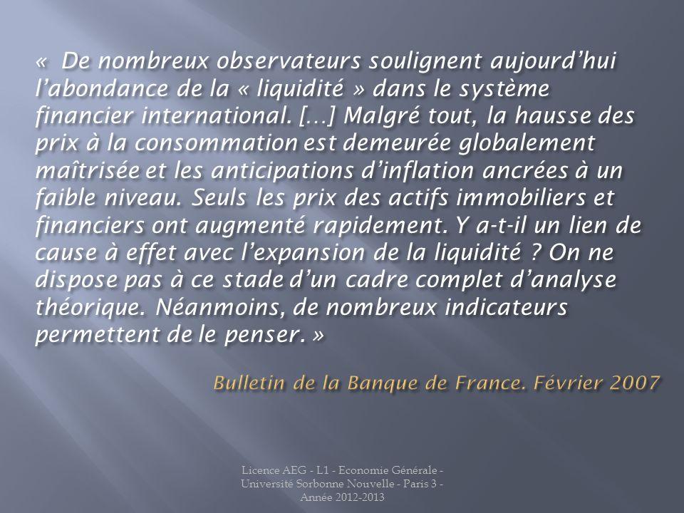 Licence AEG - L1 - Economie Générale - Université Sorbonne Nouvelle - Paris 3 - Année 2012-2013 « De nombreux observateurs soulignent aujourdhui labon
