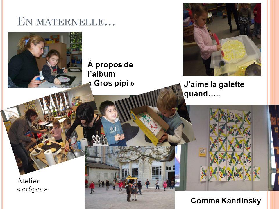 E N MATERNELLE … À propos de lalbum « Gros pipi » Jaime la galette quand…..