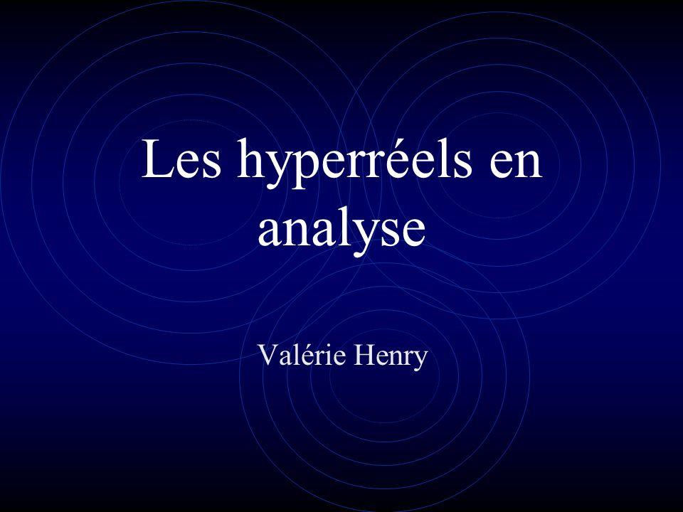 Les hyperréels en analyse Valérie Henry