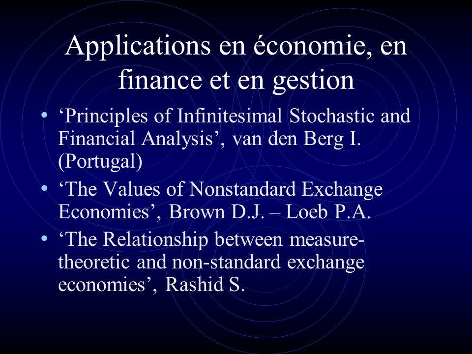 Applications en économie, en finance et en gestion Principles of Infinitesimal Stochastic and Financial Analysis, van den Berg I.