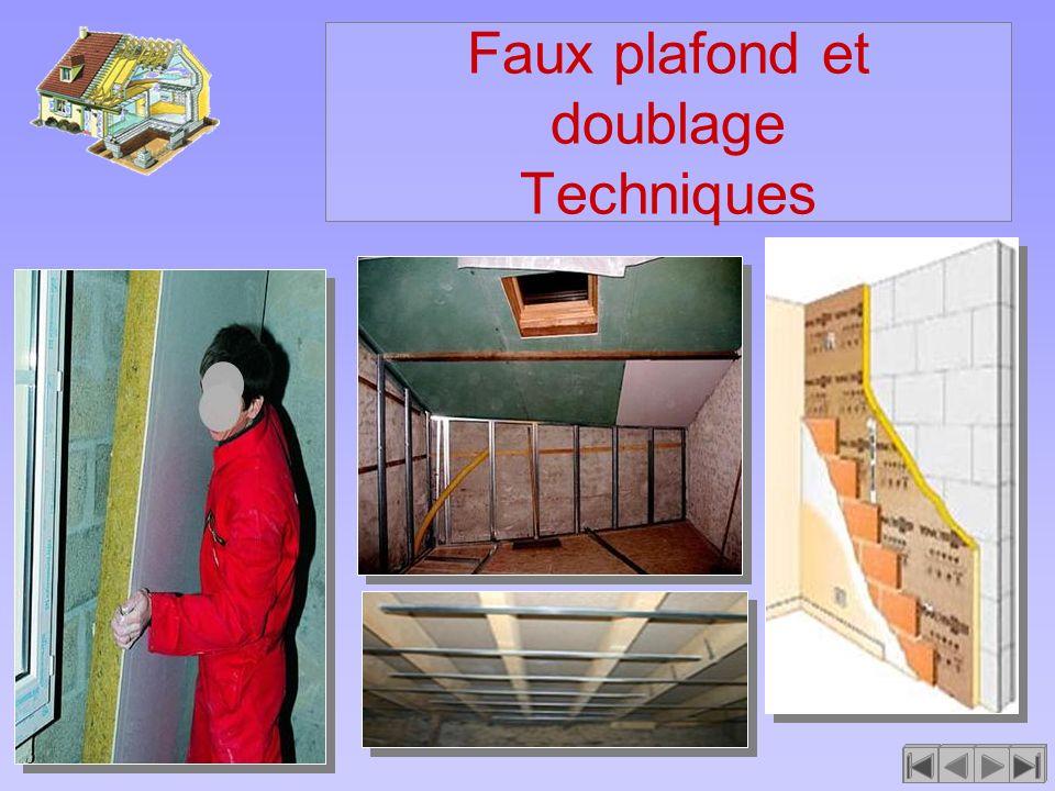 Faux plafond et doublage Techniques