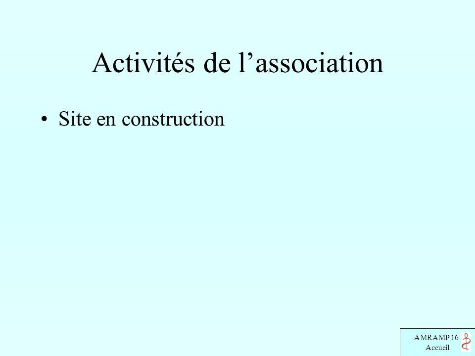 AMRAMP 16 Accueil Activités de lassociation Site en construction