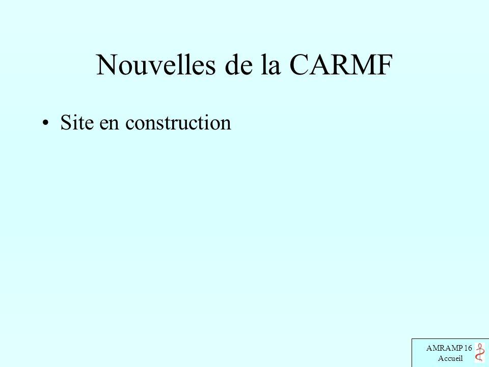 AMRAMP 16 Accueil Nouvelles de la CARMF Site en construction