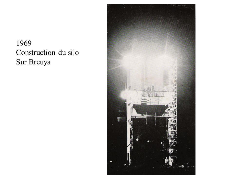 1969 Construction du silo Sur Breuya