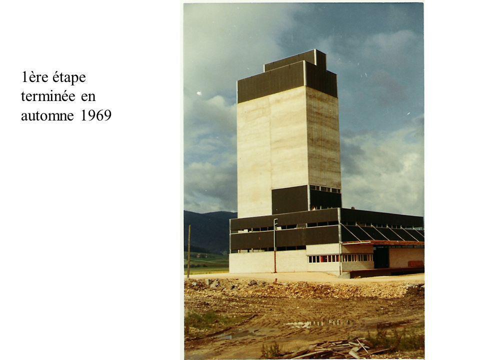 1ère étape terminée en automne 1969