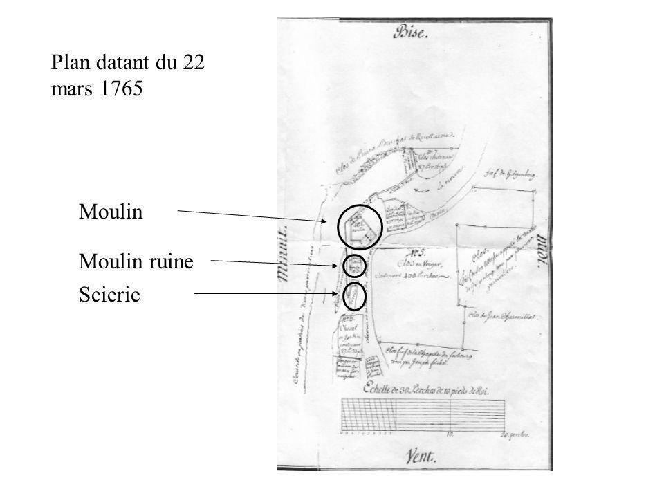 Moulin Moulin ruine Scierie Plan datant du 22 mars 1765