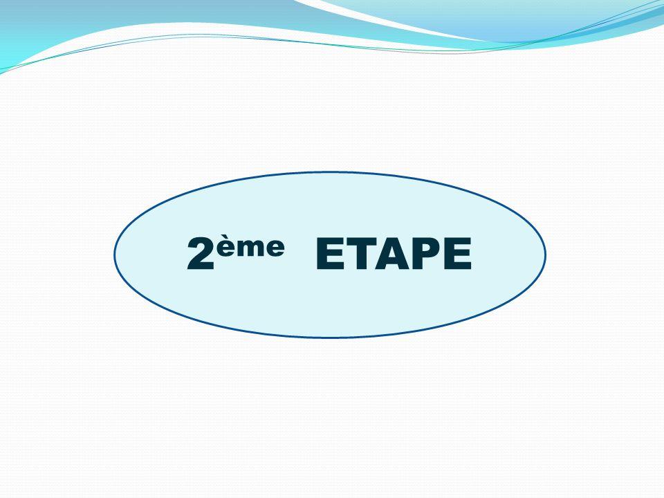 2 ème ETAPE