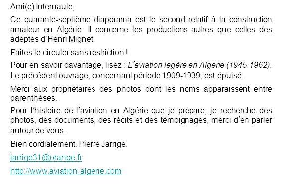 Ami(e) Internaute, Ce quarante-septième diaporama est le second relatif à la construction amateur en Algérie. Il concerne les productions autres que c