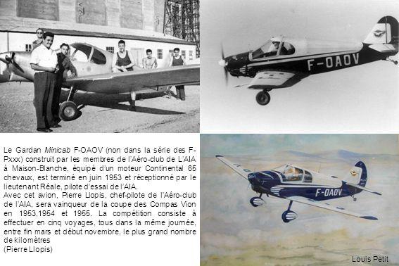 Le Gardan Minicab F-OAOV (non dans la série des F- Pxxx) construit par les membres de lAéro-club de LAIA à Maison-Blanche, équipé dun moteur Continent