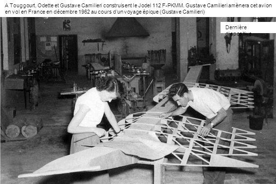 A Touggourt, Odette et Gustave Camilieri construisent le Jodel 112 F-PKMM. Gustave Camilieri amènera cet avion en vol en France en décembre 1962 au co