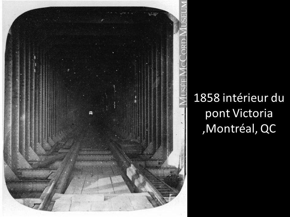 1858 intérieur du pont Victoria,Montréal, QC