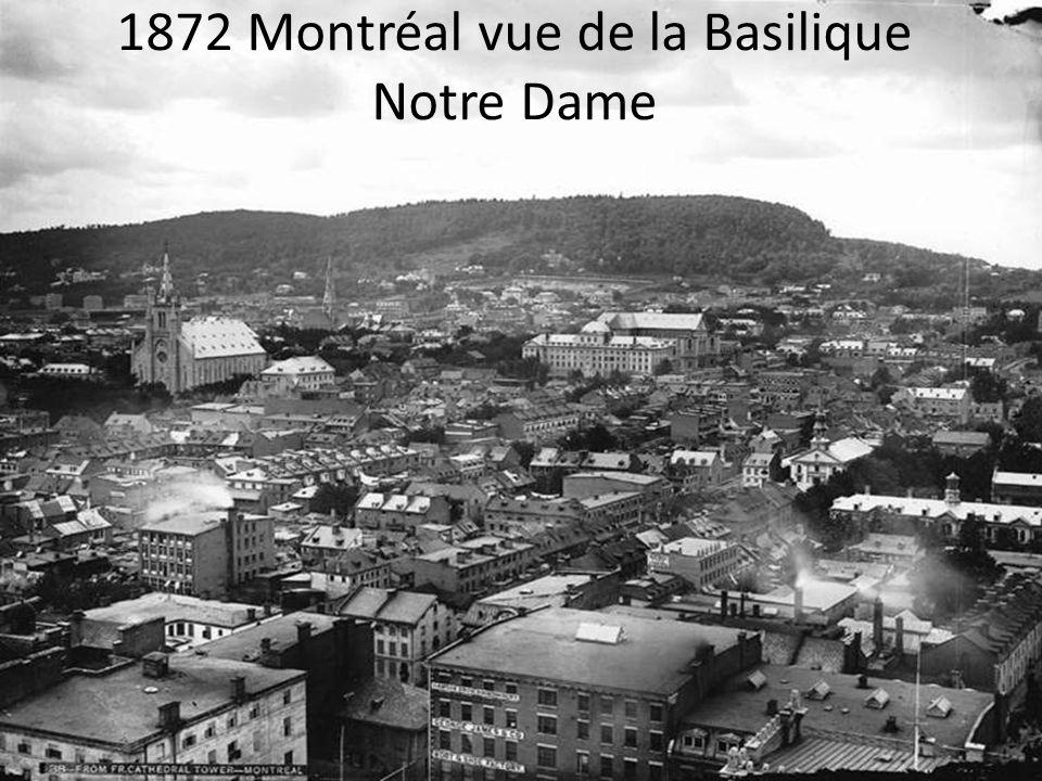 1872 Montréal vue de la Basilique Notre Dame