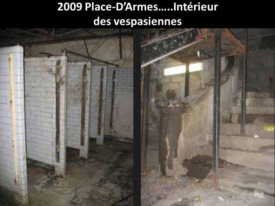 En 2007 Place-DArmes….Intérieur des Vespasiennes