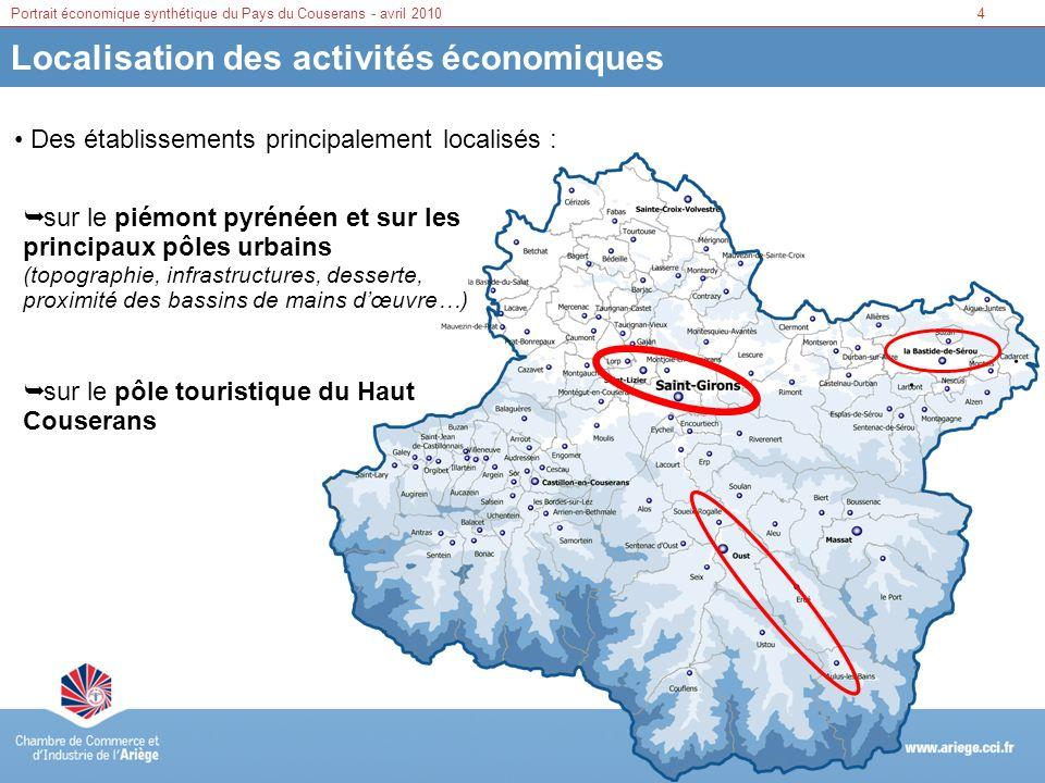 4Portrait économique synthétique du Pays du Couserans - avril 2010 Localisation des activités économiques Des établissements principalement localisés