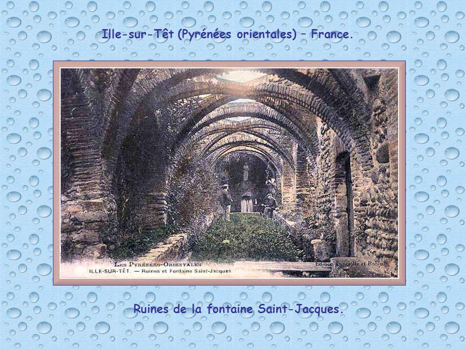 Ille-sur-Têt (Pyrénées orientales) – France. Ruines de la fontaine Saint-Jacques.