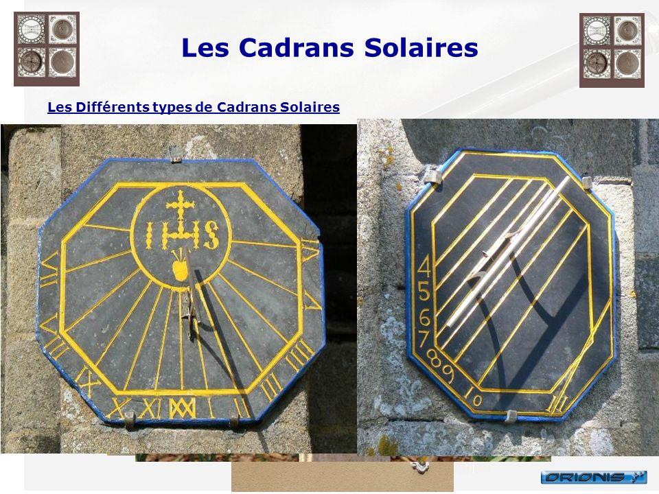 Les Cadrans Solaires Les Différents types de Cadrans Solaires En général, les cadrans sont classés selon la forme et lorientation de leur table. On tr
