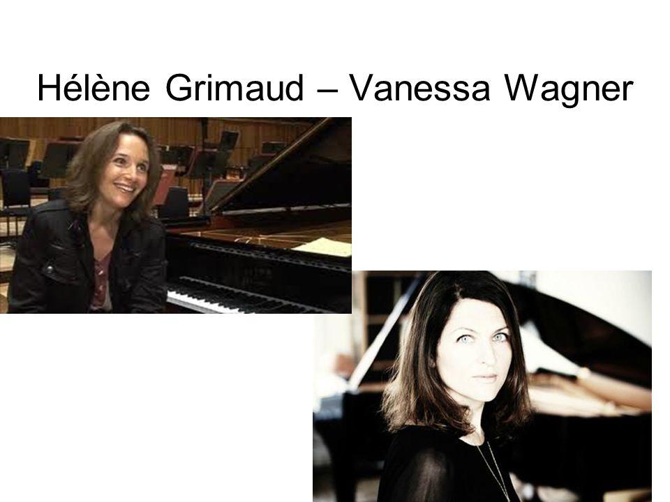 Hélène Grimaud – Vanessa Wagner