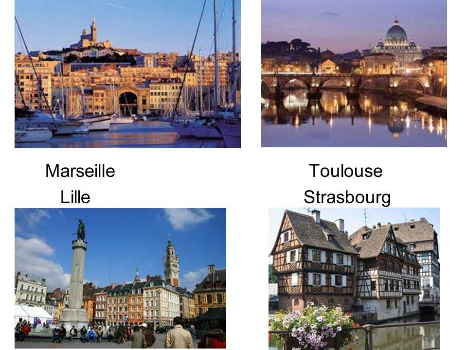Marseille Toulouse Lille Strasbourg