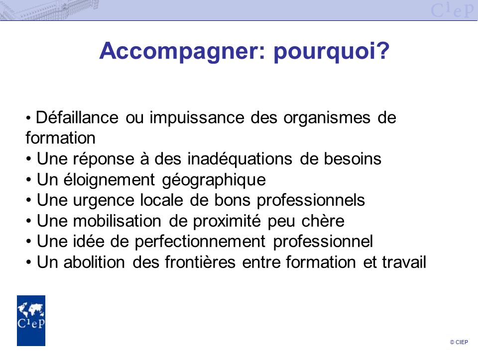 © CIEP Accompagner: pourquoi.