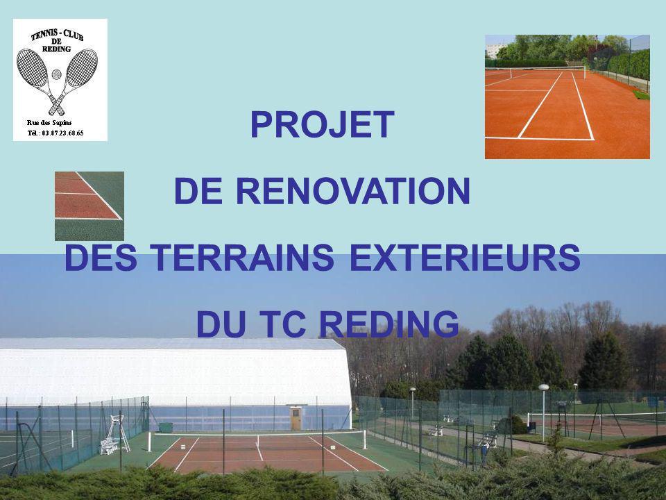 PROJET DE RENOVATION DES TERRAINS EXTERIEURS DU TC REDING
