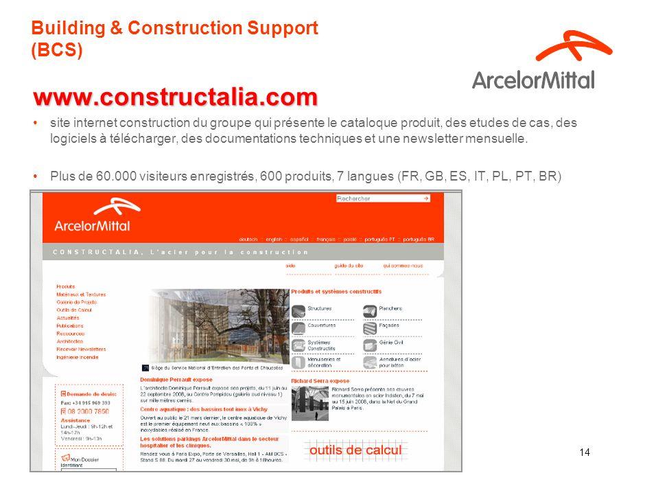 14 Building & Construction Support (BCS) www.constructalia.com site internet construction du groupe qui présente le cataloque produit, des etudes de cas, des logiciels à télécharger, des documentations techniques et une newsletter mensuelle.