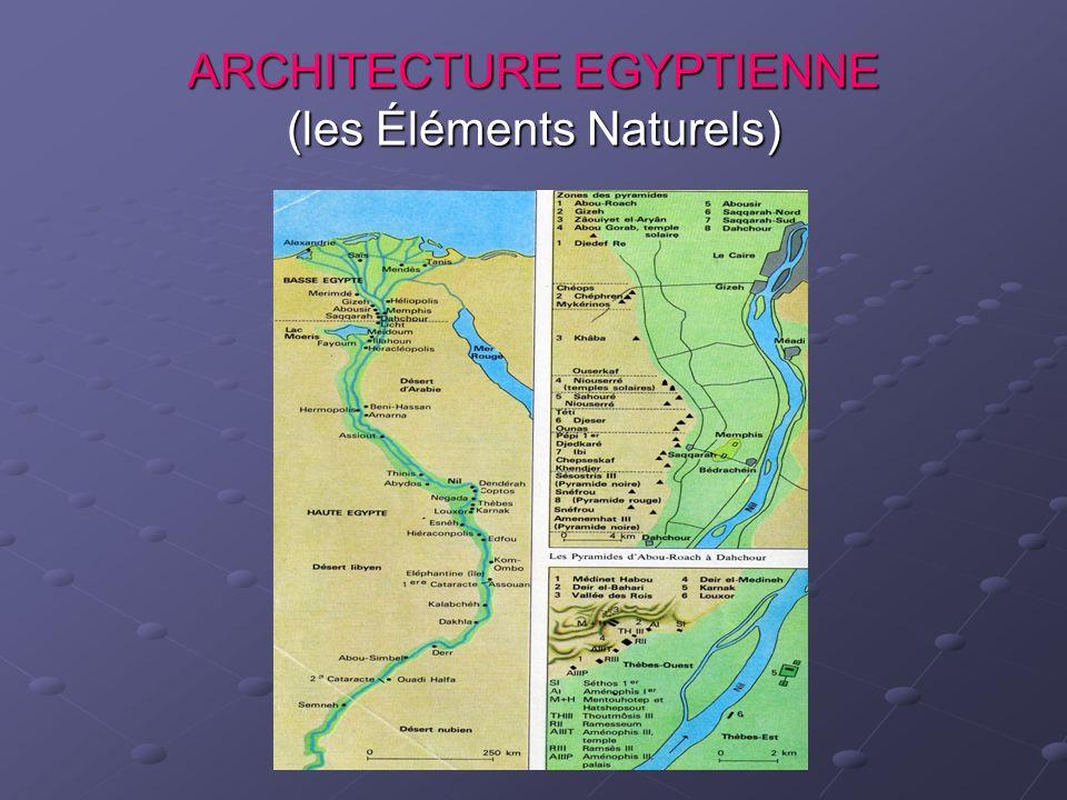 ARCHITECTURE EGYPTIENNE (les Éléments Naturels)